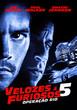 《速度与激情5》正式海报
